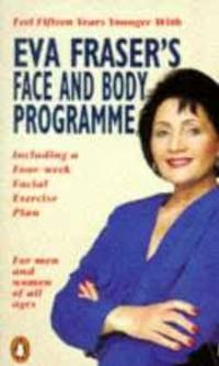 EVA FRASERS FACE AND BODY PROGRAM