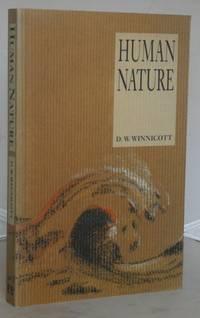 Human Nature by  D. W Winnicott - Paperback - 1st UK Edition - 1988 - from Besleys Books (SKU: AR34BKBRN11C)