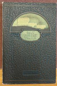 Salt Desert Trails: A History of the Hastings Cutoff by Charles Kelly - First Edition - 1930 - from Moe's Books (SKU: 88247)
