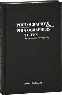 image of Photography and Photographers to 1900: An Annotated Bibliography (First Edition)