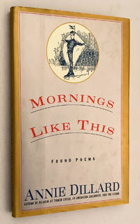 image of Mornings Like This: Found Poems