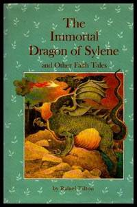 THE IMMORTAL DRAGON OF SYLENE - and other Faith Tales