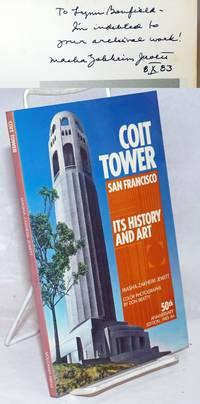 image of Coit Tower San francisco, its history and art. 50th anniversary edition, 1983-84