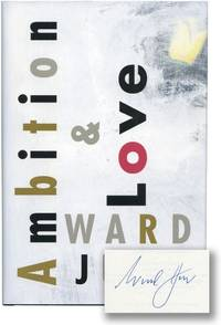 Ambition and Love (Signed First Edition)