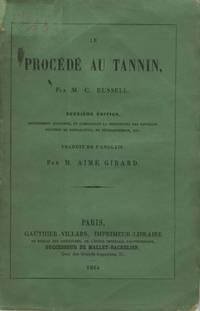 LE PROCÉDÉ AU TANNIN.; Aimé Girard, translator