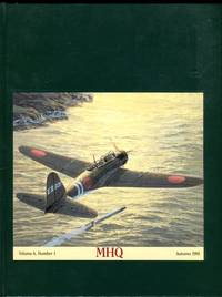 MHQ: The Quarterly Journal of Military History - Autumn 1991, vol. 4, No. 1