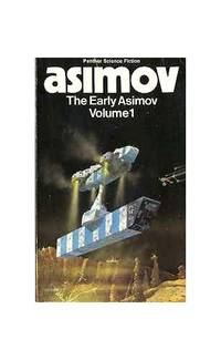The Early Asimov: v. 1 (Panther science fiction) by  Isaac Asimov - Paperback - from World of Books Ltd and Biblio.com