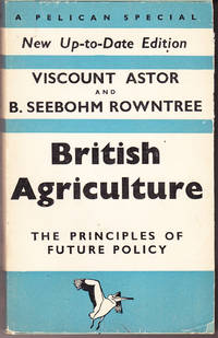 British Agriculture: The Principles of Future Policy