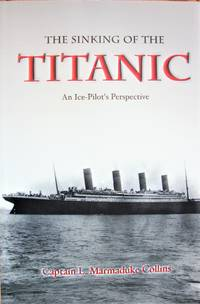 image of The Sinking of The Titanic: An Ice-Pilots Perspective