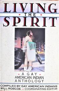 image of Living the Spirit. a Gay American Indian Anthology