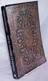 image of Arte Veneziana e Arte Islamica. Atti dei Primo Simposio Internazionale, Venezia 9-12 dicembre 1986