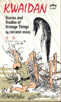 Kwaidan: Stories and Studies of Strange Things (Tut Books)