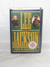 Lee and Jackson:  Confederate Chieftains