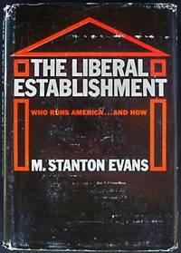 THE LIBERAL ESTABLISHMENT