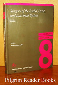 Surgery of the Eyelid, Orbit, and Lacrimal System. Ophthalmology  Monographs 8.