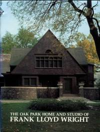image of The Oak Park Home And Studio Of Frank Lloyd Wright