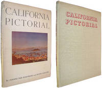 California Pictorial: A History in Comtemporary Pictures, 1786 to 1859 With Descriptive Notes on...