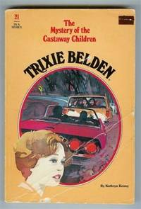 image of Trixie Belden and the Mystery of the Castaway Children (Trixie Belden Series #21)
