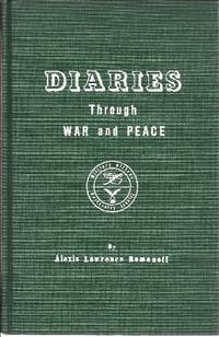 Diaries Through War and Peace One Life in Two Worlds 1. A Military Officer 2. A University Scholar