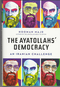 The Ayatollahs' Democracy: An Iranian Challenge by  Hooman Majd - First Edition - 2010 - from Poor Professor Books and Biblio.co.uk