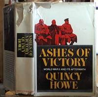 image of Ashes of the Victory: World War II and Its Aftermath