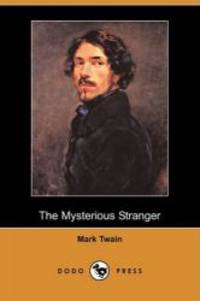 image of The Mysterious Stranger (Dodo Press)