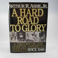 image of A Hard Road To Glory, A History of the African-American Athlete 1619-1918