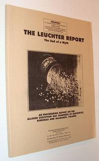 The Leuchter Report - The End of a Myth