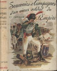 """Souvenirs et Campagnes d'un Vieux Soldat de l'Empire by  Fernand (editor)  Denis-Charles and Nathan - Hardcover - From the Collection """"Gloires Et. Epopees Militaires"""" - 1948 - from cc Media, Inc. and Biblio.co.uk"""