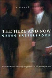The Here and Now : A Novel
