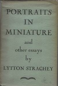 Portraits in Miniature and Other Essays by  Lytton Strachey - First [Stated] - 1931 - from stephensbookstore and Biblio.co.uk