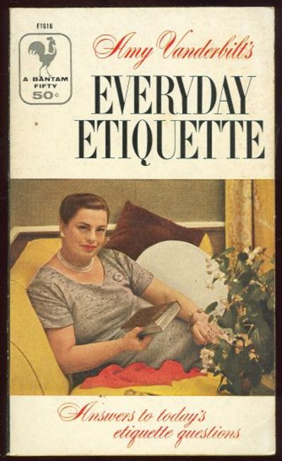 Image for AMY VANDERBILT'S EVERYDAY ETIQUETTE Answers to Today's Etiquette Questions