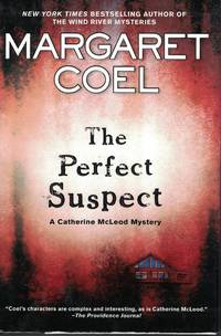 Perfect Suspect by  Margaret Coel - First Edition - 2011 - from Ye Old Bookworm (SKU: 12469)