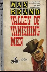 VALLEY OF VANISHING MEN