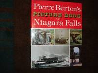 A Picture Book of Niagara Falls. by  Pierre Berton - First edition. - 1993. - from BookMine and Biblio.com