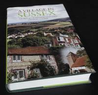 A Village in Sussex. The History of Kingston-near-Lewes