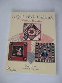 A Quilt Block Challenge:  Vintage Rivisited