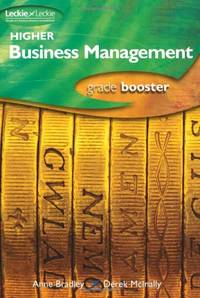 H BUSINESS MGMT GRADE BOOSTER (Grade Booster for SQA Exams)
