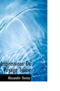 image of Impressions De Voyage Suisse (French Edition)