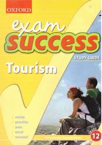 image of EXAM SUCCESS : TOURISM ; Grade 12