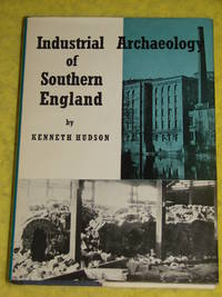image of Industrial Archaeology of Southern England