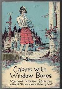 CABINS WITH WINDOW BOXES. by Strachan, Margaret