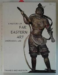 History of Far Eastern Art, A by  Sherman E Lee - Paperback - 1964 - from SEATE SERVICES and Biblio.com