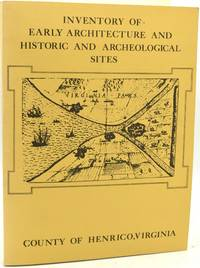 Inventory of Early Architecture and Historic and Archeological Sites Henrico County Virginia