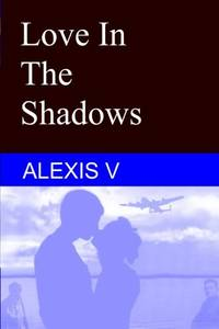 Love In The Shadows: Repressed Heart