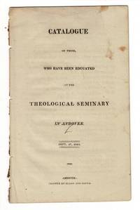 Catalogue of those, who have been educated at the Theological Seminary in Andover