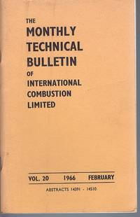 The Monthly Technical Bulletin Of International Combustion Limited Vol.20 February 1966