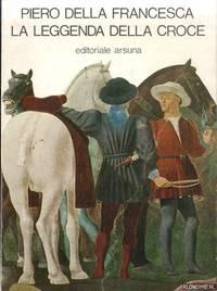 Piero della Francesca, La Leggenda della Croce