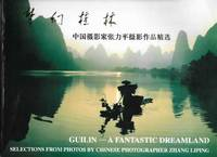 Guilin - A Fantastic Dreamland - Selections from photos by Chinese Photographer Zhang Liping