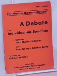 image of Karl Marx or Thomas Jefferson? A debate on individualism-socialism. Foreword by Norman Thomas